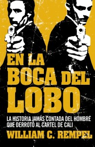 En la boca del lobo por William Rampel. (Amazon)