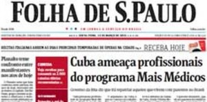 Folha de Sao Paulo reports last week on Havana's pressure on its doctors in Brazil.